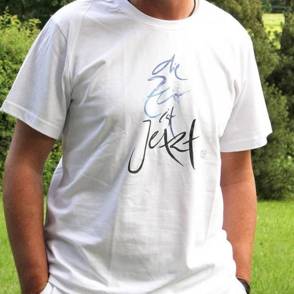 """T-Shirt """"Die Zeit ist jetzt"""""""