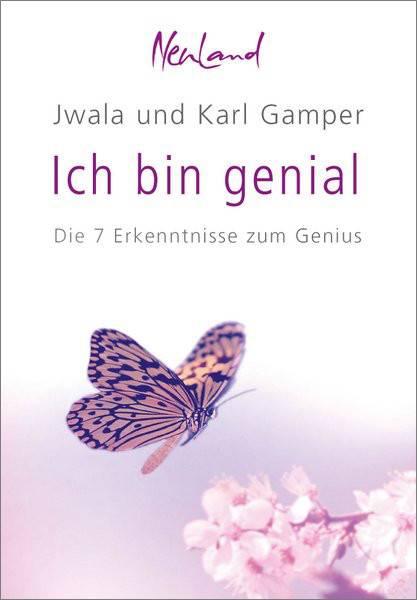 """""""Ich bin genial"""" - Buch von Jwala und Karl Gamper"""